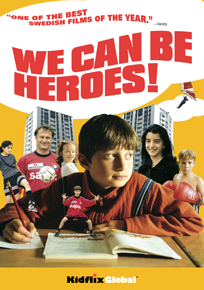We Can Be Heroes!
